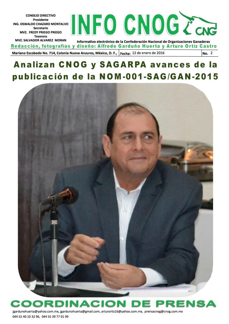 INFO CNOG 2 ANALIZAN CNOG Y SAGARPA AVANCES DE LA PUBLICACION DE LA NOM 001SAGGAN-2015[4]